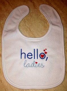 Hello Ladies Baby Boys First Valentines Bib, White Terry Cotton Bib, Cute Embroidery on Etsy, $10.00