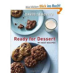 Ready for Dessert: My Best Recipes David Lebovitz