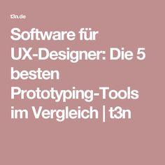 Software für UX-Designer: Die 5 besten Prototyping-Tools im Vergleich | t3n