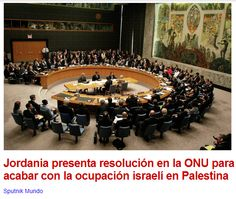 Jordania presenta resolución en la ONU para acabar con la ocupación israelí en Palestina