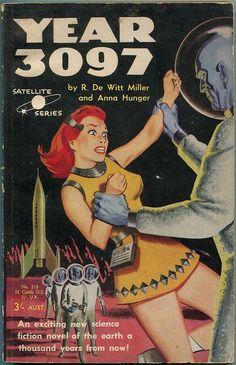 "modernizor: ""Year 3097. R. DeWitt Miller and Anna Hunger (1958), cover artist unknown """