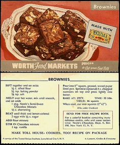 Worth Food Markets ad for brownies using Nestle's semi-sweet chocolate, 1950s.