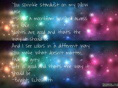 My favorite lyrics from Bright by Echosmith.