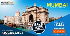 Grab Your Seats  on #FlightstoMumbai with Us by Just Call and get Instant £25 off.