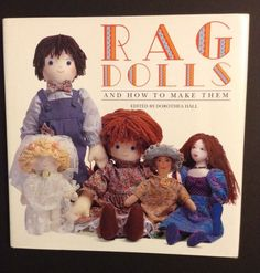 Rag Dolls : And How to Make Them (1994, Hardcover)