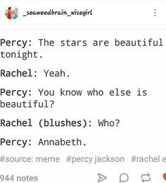 Yeah, fuck u, Rachel, don't you dare touch Percy