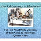 British Literature, Alice's Adventures in Wonderland     Just Updated! Be sure to redownload the pack!  Product Download has a ZIP FILE:  *There are 42...