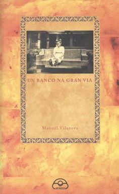 Un Banco na Gran Vía / Manuel Vilanova