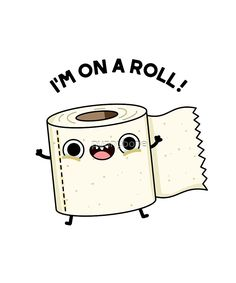 """On A Roll Toilet Paper Pun"" by punnybone Funny Food Puns, Punny Puns, Cute Jokes, Cute Puns, Funny Stuff, Funny Doodles, Cute Doodles, Cute Cartoon Drawings, Kawaii Drawings"