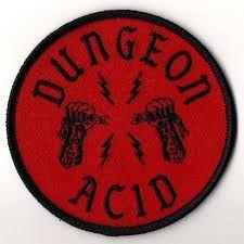 Dungeon Acid - Google Search