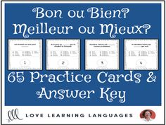 French Practice Cards: BON - BIEN - MEILLEUR - MIEUXThis is a set of 65 cards for practicing and mastering BON - BIEN - MEILLEUR - MIEUX. This set of cards uses bon and bien as well as their comparative forms meilleur and mieux...