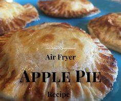 Air Fryer Apple Pie Recipe https://blessyourhighheels.com/air-fryer-apple-pie-recipe/