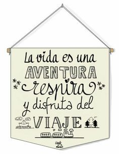 Hora de aventuras I wanted a cloth pennant with the letters written on a marker pen . The Words, Positive Thoughts, Positive Quotes, Foto Transfer, Quotes En Espanol, Mr Wonderful, Messages, Spanish Quotes, Spanish Memes