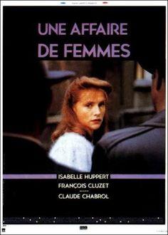 UNE AFFAIRE DE FEMMES / Un asunto de mujeres (Claude Chabrol, 1988)