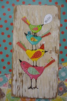 Coloridas aves Original técnica mixta sobre madera Repurposed
