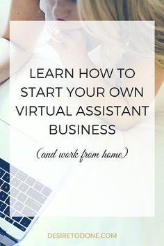 Learn How to Start Your Own Virtual Assistant Business (and work from home) - I used to dream of quitting my job & working from home. Now I have a profitable Virtual Assistant business & work the hours I want. Within 3 months of landing my first client I was able to quit my job and make more per hour than I ever have. Click through to learn how to start your own virtual assistant business (yes! you have the skills!)