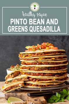 A vegan and protein packed Pinto Bean and Greens Quesadilla can be a quick and easy meal on a weeknight with a little meal prep. They're filled with healthy and nutritious beans, onion, peppers, corn, greens and avocado and seasoned with paprika, chili powder, coriander and garlic. Plant Based Whole Foods, Plant Based Recipes, Quesadillas, Delicious Vegan Recipes, Healthy Recipes, Tasty, Health Benefits Of Beans, Salsa, Homemade Flour Tortillas
