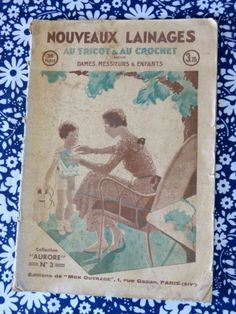 Magazine-tricot-crochet-NOUVEAUX-LAINAGES-mai-1933-vintage-annees-30 / Nouveaux Lainages magazine - May 1933 knitting & crochet patterns - French 30s vintage