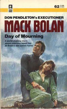 """Mack Bolan - The Executioner """"Day of Mourning"""" Best Book Covers, Vintage Book Covers, Cool Books, My Books, Novel Movies, Day Of Mourning, Adventure Novels, Reference Images, Classic Books"""
