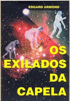 """Os Exilados da Capela é um livro de 1949, de autoria de Edgard Armond, que foi secretário-geral da Federação Espírita do Estado de São Paulo.  A obra faz parte de uma trilogia que pretende descrever """"História Espiritual da Humanidade"""", da qual fazem parte ainda os títulos """"Na Cortina do Tempo"""" e """"Almas Afins""""."""