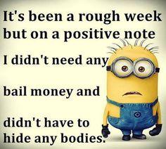it's been a rough week