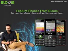 Bloom offers you a wide range of feature phones that give you choice of features, looks and colors to choose from. These are designed for those who want the ease of use like that of a basic phone w...