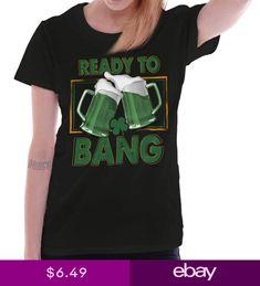 Bang St Patricks Day Funny Shirt Cheers Cool Gift Patty Edgy Womens T Shirt Vinyl Pool, Funny Cartoons, Cool Gifts, St Patricks Day, Funny Shirts, Sleeve Styles, Cheers, Bangs, T Shirts For Women