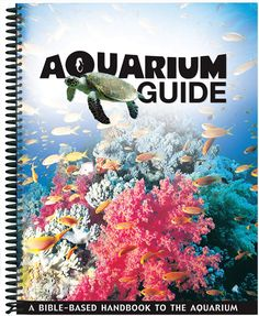 Aquarium Guide from Answers in Genesis