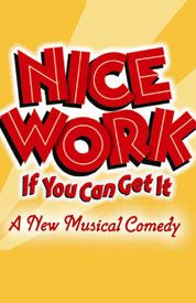 Nice Work If You Can Get It - Broadway Tickets | Broadway | Broadway.com