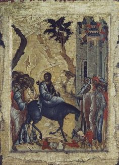 The Entry into Jerusalem. Byzantine Icons, Byzantine Art, Biblical Art, Biblical Hebrew, Images Of Christ, Tribe Of Judah, Life Of Christ, Russian Icons, Orthodox Icons