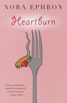 """Read """"Heartburn"""" by Nora Ephron available from Rakuten Kobo. Is it possible to write a sidesplitting novel about the breakup of the perfect marriage? If the writer is Nora Ephron, t. Nora Ephron, When Harry Met Sally, All You Need Is, Just In Case, Summer Reading Lists, Beach Reading, Reading Room, Margaret Atwood, This Is A Book"""