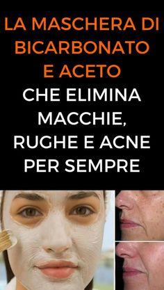 La maschera di bicarbonato e aceto che elimina macchie, rughe e acne per sempre
