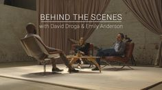 Go Behind The Scenes with David Droga and Emily Anderson