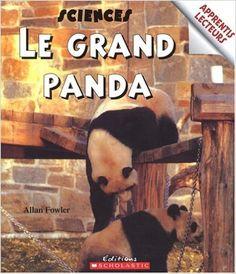Apprentis lecteurs - Sciences : Le grand panda: Allan Fowler: 9780439962643: Books - Amazon.ca