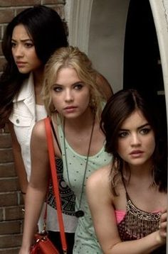 Emily (Shay), Hannah (Ashley), and Aria (Lucy)--Pretty Little Liars