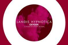 Landis – Hypnotica (Original Mix) [Oxygen] | Deejays Muzik