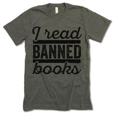 I Read Banned Books Shirt