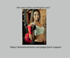 Are your #joints working for you? #KISMET #Nutrients Click https://kismetnutrients.com/pages/joint-support find out more! #natural #supplements #health #nutrition