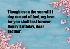 Birthday Wishes for Brother Birthday Message For Brother, Birthday Wishes For Brother, Birthday Wishes Messages, Sons Birthday, Happy Birthday Wishes, Veterinary Services, Brother Sister, Cool Things To Make, Blessing