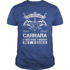 CARRARA Blood Runs Through My Veins Name Shirts #gift #ideas #Popular #Everything #Videos #Shop #Animals #pets #Architecture #Art #Cars #motorcycles #Celebrities #DIY #crafts #Design #Education #Entertainment #Food #drink #Gardening #Geek #Hair #beauty #Health #fitness #History #Holidays #events #Home decor #Humor #Illustrations #posters #Kids #parenting #Men #Outdoors #Photography #Products #Quotes #Science #nature #Sports #Tattoos #Technology #Travel #Weddings #Women