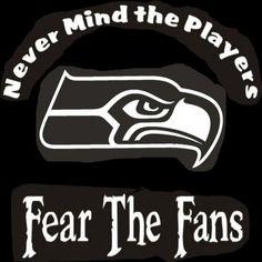 New Custom Screen Printed Tshirt Never Mind Players Fear Fan Seattle Seahawks | eBay