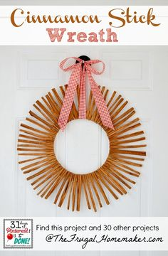 Cinnamon Stick Wreath (day 25 of 31 days of Pinterest: Pinned to Done)