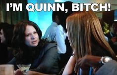 ABC'S SCANDAL TV Series:  Funny bar scene:  My name is Quinn. then Harrison summed it up...