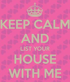 KEEP CALM AND LIST YOUR HOUSE WITH ME, SARA HUMENIK, NAPERVILLE REAL ESTATE AGENT, KELLER WILLIAMS INFINITY 630.673.0872