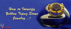 How to Identify Topaz Stone Online