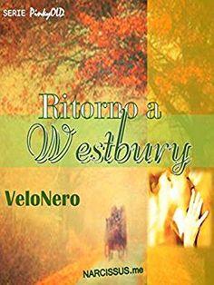 La bottega dei libri incantati: Recensione: Ritorno a Westbury  di VeloNero