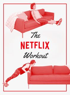 Here's A Netflix Workout You Can Do On Your Couch