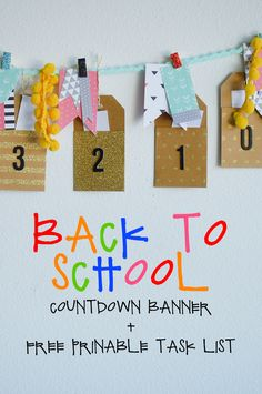 Back to School Countdown Banner + Free Printable Task List to make sure your kids are ready to go back in style