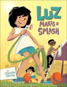 Luz Makes a Splash by Claudia Davila. 2014 Graphic Novel Black Eyed Susan Nominee for Grades 4-6.