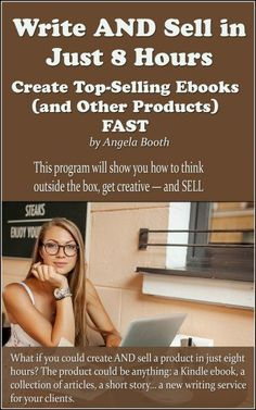 What if you could create AND sell an ebook or other product in just eight hours? The product could be anything: a Kindle ebook, a collection of articles, a short story… a new writing service for your clients. This program will show you how to think outside the box, get creative — and SELL what you create.